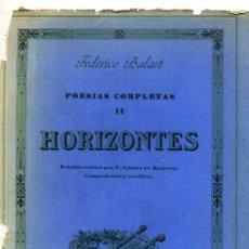 Libros antiguos: FEDERICO BALART : HORIZONTES (1929) . Lote 26374023