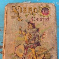 Libros antiguos: ANTIGUO LIBRO DE CHISTES DE SATURNINO CALLEJA - 315 PAGINAS - CON ILUSTRACIONES - IMPRENTA MOLINER . Lote 26375466