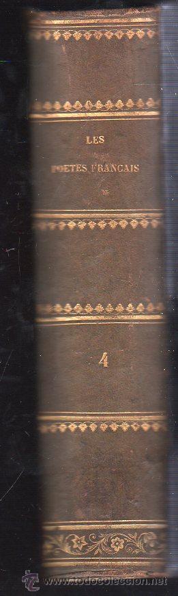 Libros antiguos: LES POETES FRANCAIS / LOS POETAS FRANCESES. 4 TOMOS - PARIS 1861 - Foto 7 - 26359002
