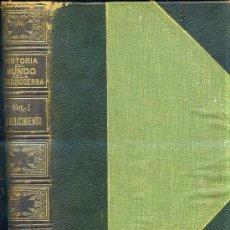 Libros antiguos: CAMBRIDGE: EL MUNDO EN LA EDAD MODERNA I - EL RENACIMIENTO 1 (1913). Lote 26392363
