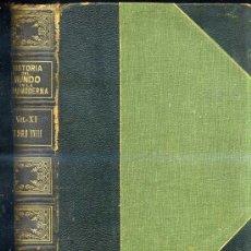 Libros antiguos: CAMBRIDGE: EL MUNDO EN LA EDAD MODERNA XI - EL SIGLO XVIII 1 (1913). Lote 26392609