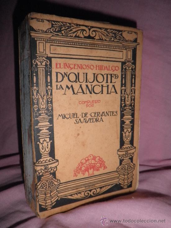 Libros antiguos: DON QUIJOTE DE LA MANCHA - CERVANTES - AÑO 1915 - DECORADA POR LABARTA. - Foto 2 - 26396320