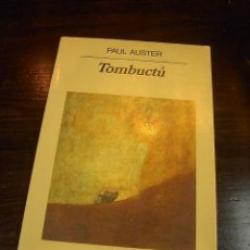 Paul Auster, Tombuctu, Anagrama