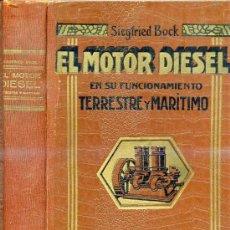 Libros antiguos: BOCK : EL MOTOR DIESEL (1926). Lote 26415586