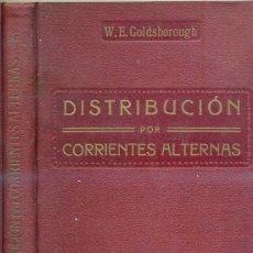 Libros antiguos: DISTRIBUCIONES POR CORRIENTES ALTERNAS (1918). Lote 26415716