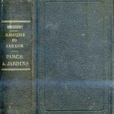 Libros antiguos: GRESSENT : PARCS ET JARDINS (1880). Lote 26415938