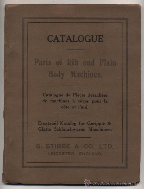 G. STIBBE & CO. LTD. CATÁOGO DE PIEZAS PARA MAQUINARIA. INTERESANTE (Libros Antiguos, Raros y Curiosos - Ciencias, Manuales y Oficios - Otros)