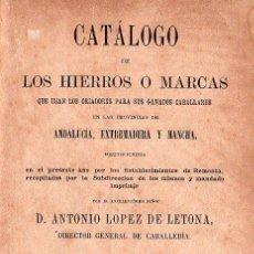 Libros antiguos: CATALOGO DE HIERROS O MARCAS CABALLARES. CABALLOS - 1878. RARISIMO. Lote 26428747