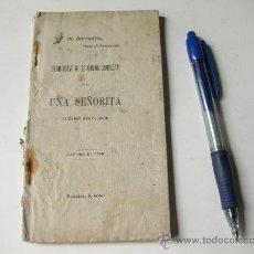 Libros antiguos: PLAN NUEVO DE EDUCACION COMPLETA PARA UNA SEÑORITA AL SALIR DEL COLEGIO - BARRANTES - 1898. Lote 26566244