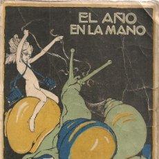 Libros antiguos: EL AÑO EN LA MANO: 1924. BCN : LIB. ESPAÑOLA, [1925]. 19X12CM. 352 P.. Lote 26472928