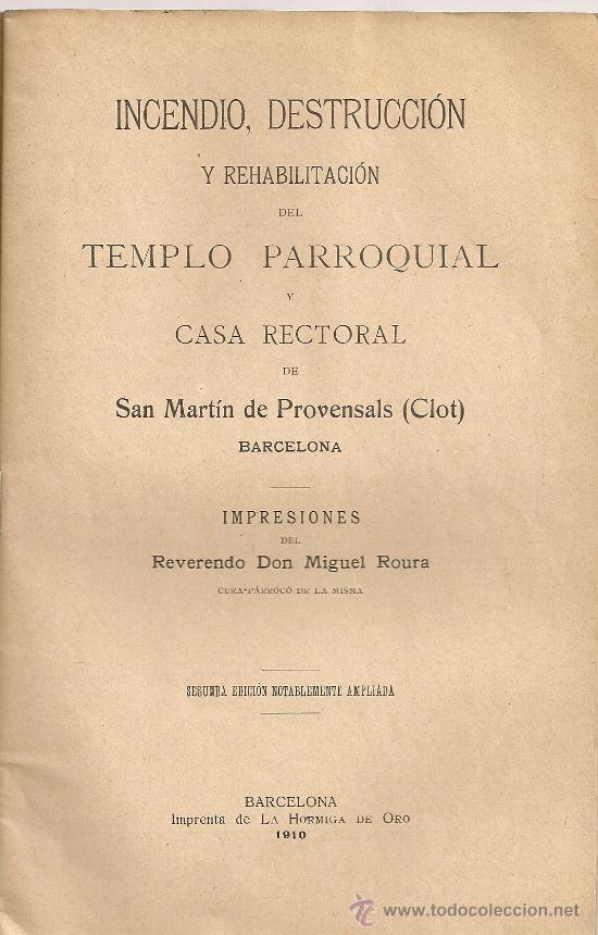 Libros antiguos: Indendio, destruccion y rehabilitación templo parroquial y casa rectoral de San Martin de Provensals - Foto 2 - 26708037
