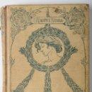 Libros antiguos: LIBRO TU ERES LA PAZ. POR EUSEBIO MARTINEZ SIERRA MONTANER Y SIMON EDITORES. BARCELONA, 1906. Lote 26587138