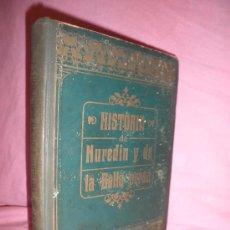 Libros antiguos: HISTORIA DE NUREDIN Y DE LA BELLA PERSA - CUENTOS ARABES - AÑO 1913 - PRECIOSOS GRABADOS.. Lote 26655199