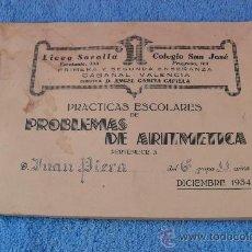Libros antiguos: PROBLEMAS ARITMETICA,LICEO SOROLLA,SAN JOSE,EL CABAÑAL,VALENCIA,1934. Lote 26630841
