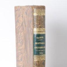 Libros antiguos: LIBRO HISTORIA UNIVERSAL POR CESAR CANTU, TOMO X, MADRID 1847. Lote 26663044