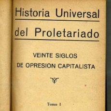 Libros antiguos: HISTORIA UNIVERSAL DEL PROLETARIADO TOMO I (C. 1930) . Lote 26686181