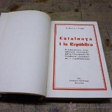 Libros antiguos: 1183.-CATALUNYA I LA REPUBLICA-ROVIRA I VIRGILI. Lote 26686610