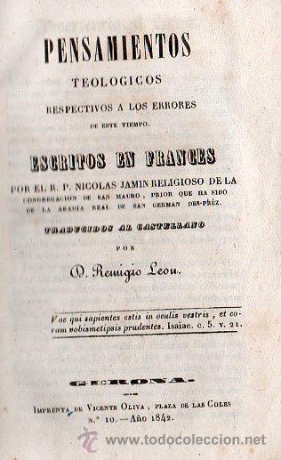 PENSAMIENTOS TEOLOGICOS POR NICOLAS JAMIN. TRADUCIDO AL ESPAÑOL - GERONA 1842 (Libros Antiguos, Raros y Curiosos - Pensamiento - Otros)