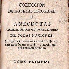 Libros antiguos: NOVELAS ESCOGIDAS O ANECDOTAS DE LOS MEJORES AUTORES DE TODAS LAS NACIONES. 4 TOMOS - 1796. Lote 26723160
