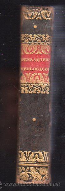 Libros antiguos: PENSAMIENTOS TEOLOGICOS POR NICOLAS JAMIN. TRADUCIDO AL ESPAÑOL - GERONA 1842 - Foto 5 - 26718343
