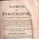 Libros antiguos: ELEMENS DE PYROTECHNIE / ELEMENTOS DE LA PIROTECNIA POR RUGGIERI - PARIS 1811. Lote 26878745