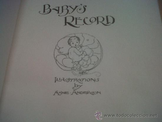 Libros antiguos: PRECIOSO LIBRO BABY´S RECORD ILUSTRACIONES ANNE ANDERSON GEORGE KARRAF & CO LONDON 1928 - Foto 2 - 26937739
