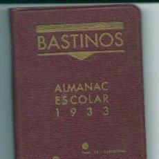 Libros antiguos: 0003 - BASTINOS - ALMANAC ESCOLAR 1933 - LIBRERÍA DE JOSEP BOSCH. Lote 27004925