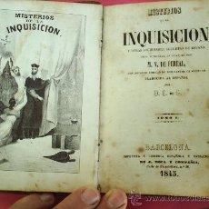 Libros antiguos: MISTERIOS DE LA INQUISICION - 1845 , TOMO I - PRIMERA EDICION , M.V. DE FEREAL. Lote 27018397