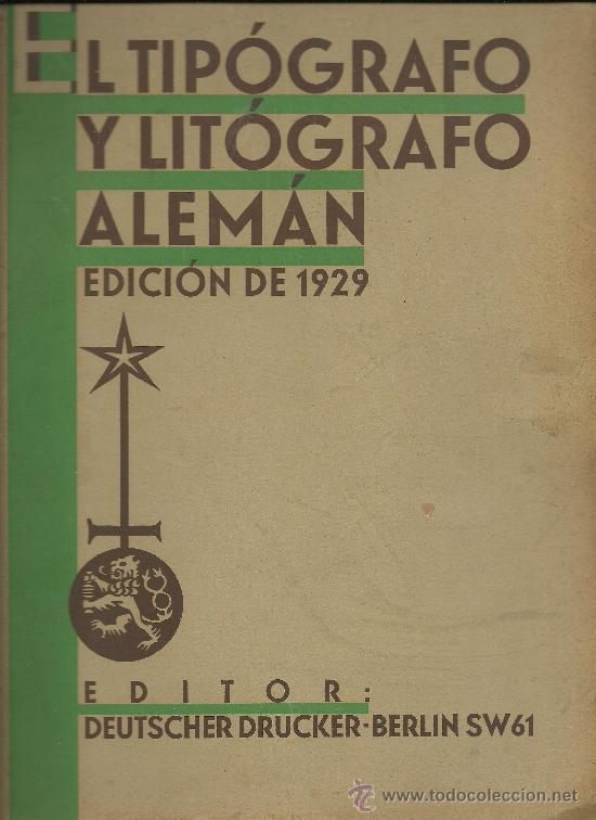 L15-16 EL TIPOGRAFO Y LITOGRAFO ALEMAN - EDICION ESPAÑOLA DE 1926 - PUBLICACION ANUAL (VER) (Libros Antiguos, Raros y Curiosos - Bellas artes, ocio y coleccionismo - Otros)