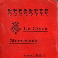 Libros antiguos: RARO LIBRO DE SEGUROS - LA UNIÓN MANRESANA SEGUROS MUTUOS CONTRA INCENDIOS - 1899 MANRESA. Lote 27131082