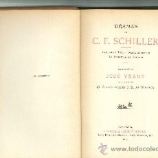 Libros antiguos: DRAMAS DE CF. SCHILLER, 1909. 3 VOLÚMENES . Lote 24061080