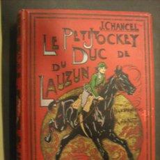 Libros antiguos: -LE PETIT JOCKEY DU DUC DE LAUZUN, ÉPOQUE 1785-1793-, PRINCIPIOS DEL SIGLO VEINTE.. Lote 27153874