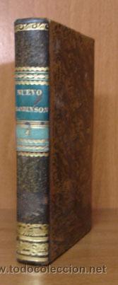 EL NUEVO ROBINSON. HISTORIA MORAL REDUCIDA A DIALOGOS PARA INSTRUCCIÓN DE NIÑOS... 1821. TOMO I. (Libros Antiguos, Raros y Curiosos - Pensamiento - Otros)