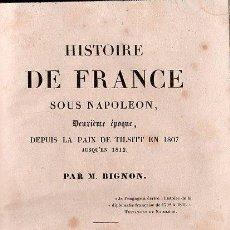 Libros antiguos: HISTOIRE DE FRANCE, SOUS NAPOLEON. TOMO VII- PARIS 1838. Lote 27210579