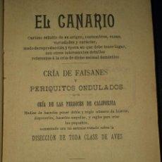 Libros antiguos: EL CANARIO. CRÍA DE FAISANES Y PERIQUITOS ONDULADOS. CRÍA DE LAS PERDICES DE CALIFORNIA...(1901). Lote 27283344