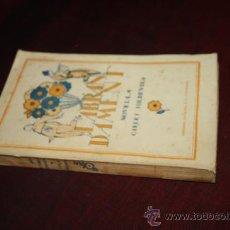 Libros antiguos: 0085- CURIOSO LIBRO ' L´ABRANDAMENT' POR CARLES SOLDEVILA , AÑO1920 APROX.. Lote 27390146