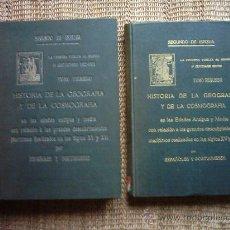 Libros antiguos: SEGUNDO DE ISPIZUA. HISTORIA DE LA GEOGRAFÍA Y DE LA COSMOGRAFÍA. 1922-26. ILUSTRADO: MAPAS INÉDITOS. Lote 27391721