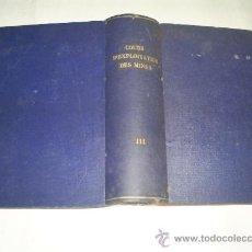 Libros antiguos: COURS D'EXPLOITATION DES MINES TOME TROISIÈME HATON DE LA GOUPILLIÈRE MINAS 1911 RM51206-V. Lote 27537298