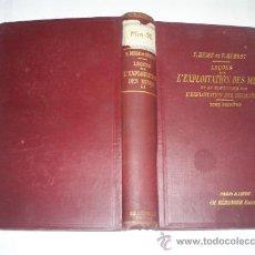 Libros antiguos: LEÇONS SUR L'EXPLOITATION DEL MINES SUR L'EXPLOITATION DES HOUILLÈRES TOME DEUXIÈM 1912 RM51225-V. Lote 27537664