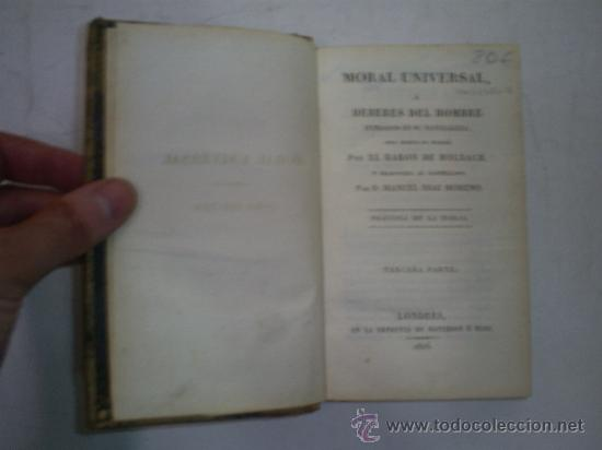 Libros antiguos: Moral Universal ó Deberes del Hombre fundados en su naturaleza Práctica de la Moral 3 1826 RM51984-V - Foto 3 - 27685947