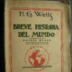 Libros antiguos: BREVE HISTORIA DEL MUNDO. WELLS, H.G. 1935 M. AGUILAR. Lote 27494973