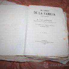 Libros antiguos: 1759- FANTÁSTICO LIBRO' EL LIBRO DE LA FAMILIA' DE JUAN CORTADA, AÑO 1864. Lote 27512739