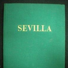 Libros antiguos: LIBRO. CIUDADES DE ESPAÑA I. SEVILLA. 230 LÁMINAS FOTOGRÁFICAS. AÑOS 20. . Lote 27661564