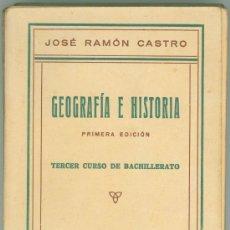Libros antiguos: GEOGRAFIA E HISTORIA POR JOSE RAMON CASTRO - ZARAGOZA. Lote 27667229