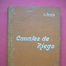 Libros antiguos: CANALES DE RIESGO - MANUALES SOLER XXXIX - J. ZULUETA. Lote 27671325