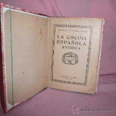 Libri antichi: LA COCINA ESPAÑOLA ANTIGUA - CONDESA DE PARDO BAZAN - AÑO 1920.. Lote 29453927