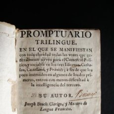 Libros antiguos: 1771-PROMPTUARIO TRILINGUE: CATALÁN, CASTELLANO Y FRANCÉS. JOSEPH BROCH CLÉRIGO. BARCELONA. ORIGINAL. Lote 27718016