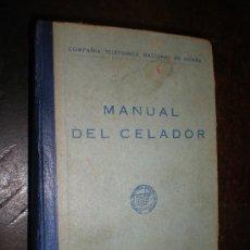 Libros antiguos: MANUAL DEL CELADOR MADRID 1964 (COMPAÑIA TELEFONICA NACIONAL DE ESPAÑA) 240 DIBUJOS A LA PLUMILLA. Lote 14404018
