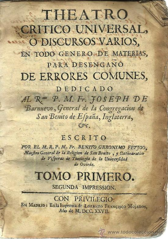 TEATRO CRÍTICO UNIVERSAL: TOMO PRIMERO / BENITO J. FEIJOO – 1727 (Libros Antiguos, Raros y Curiosos - Pensamiento - Otros)