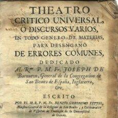 Libros antiguos: TEATRO CRÍTICO UNIVERSAL: TOMO PRIMERO / BENITO J. FEIJOO – 1727 . Lote 27742340